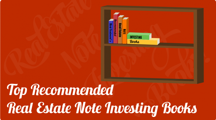 Recommended Real Estate Note Investing Books