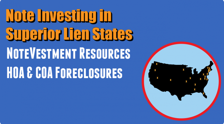 Note Investing in Superior Lien States<br><h5>This interactive map shows you Superior Lien States and their statutes.</span>