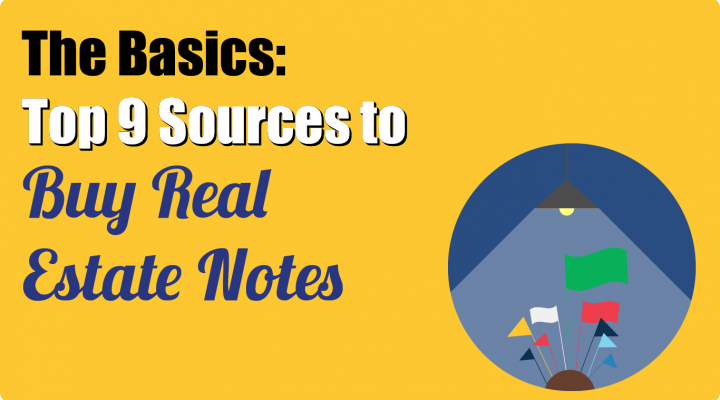 The Basics: Where to Buy Real Estate Notes?